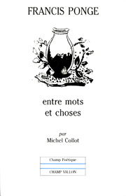 Francis Ponge – Michel Collot 1991