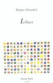 Icônes – Régine Detambel 1996