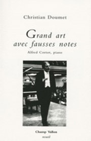Grand art avec fausses notes – Christian Doumet 2009