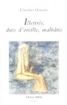 Illettrés, durs d'oreille, malbâtis – Christian Doumet 2002