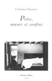 Poète, moeurs et confins – Christian Doumet 2004