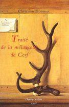 Traité de la mélancolie de cerf – Christian Doumet 1992