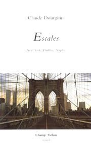 Escales _ Claude Dourguin 2002