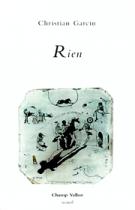 Rien – Christian Garcin 2000