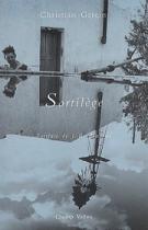 Sortilège – Christian Garcin 2002