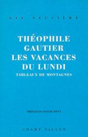 Vacances du lundi (Les) – Théophile Gautier 1994