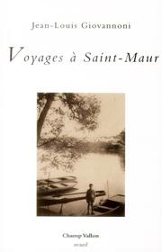 Voyages à Saint-Maur – Jean-Louis Giovannoni 2014