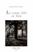 Jeune fille en bleu (La) – Jean-Paul Goux 1996