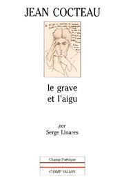 Jean Cocteau – Serge Linares 1999