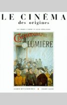Cinéma des origines (Le) – Jacques Rittaud-Hutinet 1985