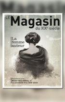 Magasin du XIX siècle (Le) – n°1 – La femme auteur 2011
