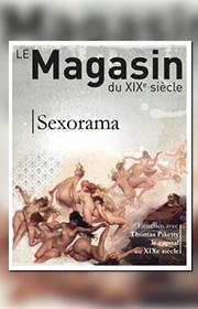 Magasin du XIXe siècle (Le) – n°4 – Sexorama