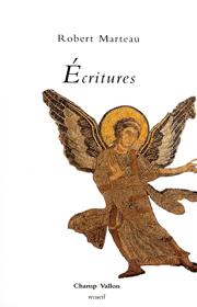 Écritures – Robert Marteau 2012