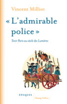 Admirable police (L') – Vincent Milliot 2016