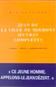 Oeuvres complètes – Jean de La Ville de Mirmont 1992