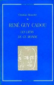 René Guy Cadou – Christian Moncelet 1983