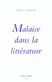 Malaise dans la littérature – Alain Nadaud 1993