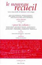 Le Nouveau Recueil – n°70 – Pour les enfants – mars/mai 2004