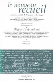 Le Nouveau Recueil – n°73 – Élégies d'aujourd'hui – décembre 2004/février 2005