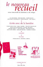 Le Nouveau Recueil – n°78 – Écrits avec de la lumière – mars/mai 2006