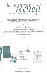 Le Nouveau Recueil – n°81 – Poésie italienne – décembre 2006/février 2007