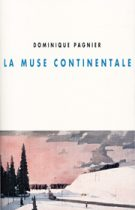 Muse continentale (La) – Dominique Pagnier 2016
