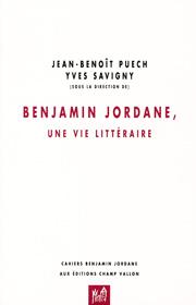 Benjamin Jordane – Jean-Benoît Puech et Yves Savigny (dir.) 2008