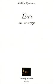 Écrit en marge – Gilles Quinsat 1987