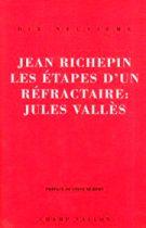 Étapes d'un réfractaire (Les) – Jean Richepin 1993