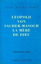Mère de Dieu (La) – Leopold von Sacher-Masoch 1991