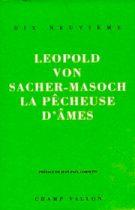 Pecheuse d'âme (La) – Léopold von Sacher-Masoch 1991