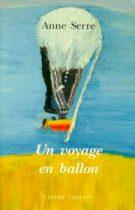 Un voyage en ballon – Anne Serre 1993