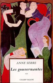 Gouvernantes (Les) – Anne Serre 1992