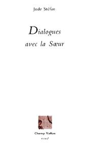 Dialogues avec la Soeur – Jude Stéfan 1987