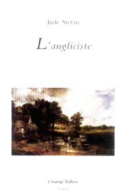 Angliciste (L') – Jude Stéfan 2006
