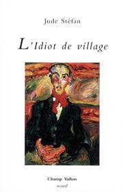 Idiot de village (L') – Jude Stéfan 2008