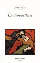 Nouvelliste (Le) – Jude Stéfan 1993