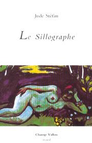 Sillographe (Le) – Jude Stéfan 2004
