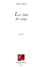 États du corps (Les- – Jude Stéfan 1986