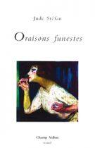 Oraisons funestes – Jude Stéfan 2003