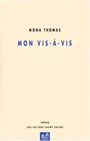 Mon vis-à-vis – Mona Thomas 2000