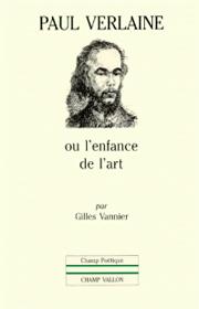 Paul Verlaine – Gilles Vannier 1993