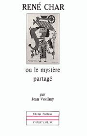 René Char – Jean Voellmy 1989
