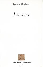 Heures (Les) – Fernand Ouellette 1987