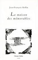 Maison des mémorables (La) – Jean-François Rollin 1989