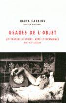 Usages de l'objet – Marta Caraion 2014