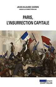 Paris, l'insurrection capitale Caron 2015