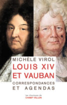 Louis XIV et Vauban – Michèle Virol 2017