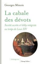 Georges Minois La Cabale des Devots