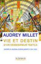 Audrey Millet Vie et Destin d'un dessinateur textile